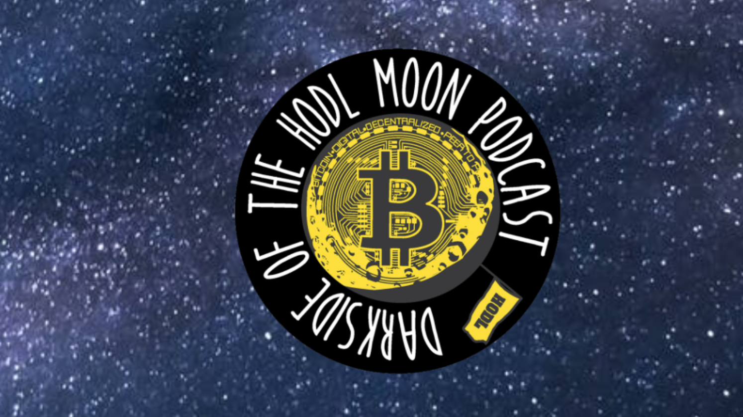Darkside of the HODL Moon Podcast