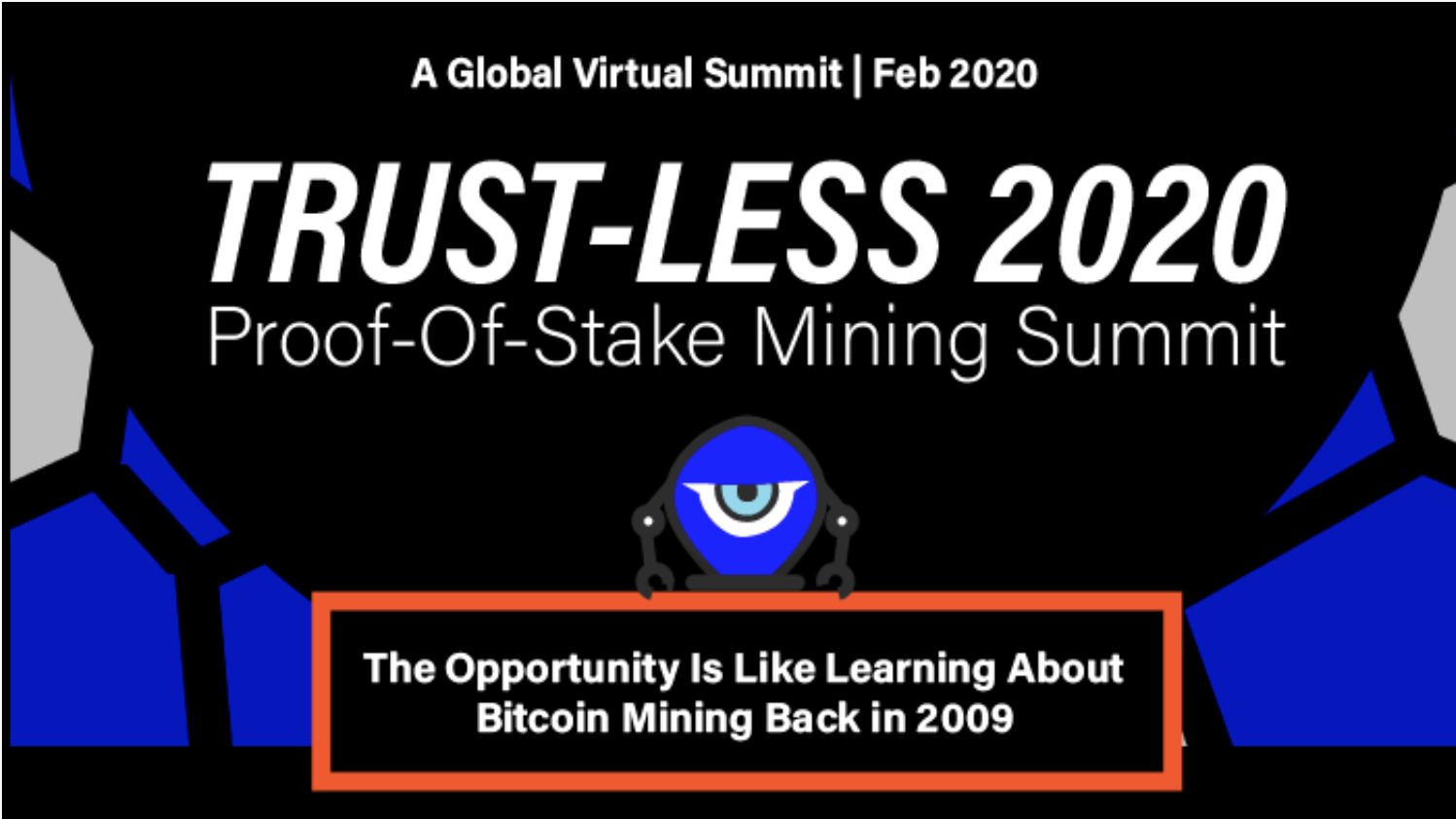 Trust-less 2020 Proof-of-stake mining summit
