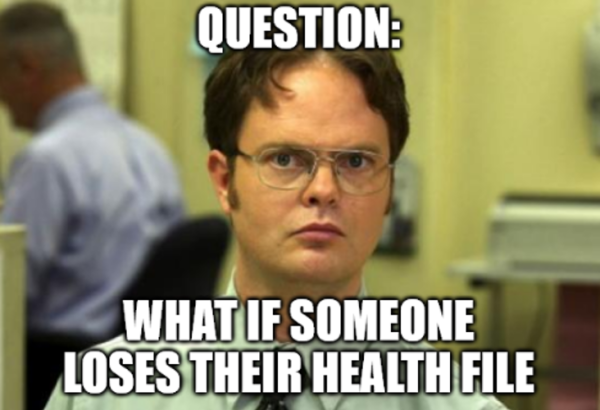 What if someone loses their health file.
